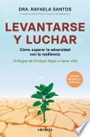Levantarse Y Luchar (Edición Revisada Y Ampliada)