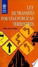 Ley de Tránsito Por Vías Públicas Terrestres
