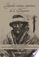 Leyendas nativas argentinas de la Patagonia