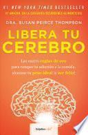 Libera Tu Cerebro / Bright Line Eating