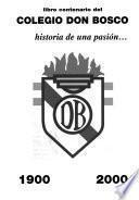Libro centenario del Colegio Don Bosco