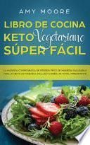 Libro de cocina Keto Vegetariano Súper Fácil