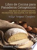 Libro de Cocina para Panaderos Cetogénica