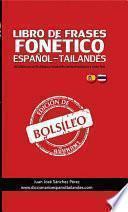 LIBRO DE FRASES DE BOLSILLO FONÉTICO ESPAÑOL-TAILANDÉS Y TAILANDÉS-ESPAÑOL