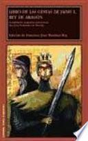 Libro de las gestas de Jaime I, rey de Aragón