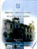 Libro del cabildo de la villa de Santiago del Saltillo, 1578-1655