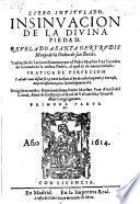 Libro intitulado insinuacion de la divina piedad. Traduzido de latin en romance por Leandro de Granada etc
