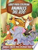 Libro Para Colorear Animales Del Zoo