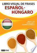 Libro visual de frases Español-Húngaro