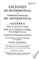 Liciones de mathematica o Elementos generales de arithmetica y algebra para el uso de la clase