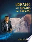 LIDERAZGO A LA MANERA DE DIOS