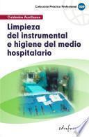 Limpieza Del Instrumental E Higiene Del Medio Hospitalario Ebook