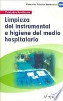 Limpieza del instrumental e higiene del medio hospitalario