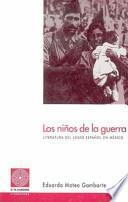 Literatura de los niños de la guerra del exilio español en México