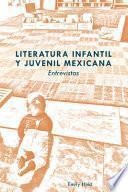 Literatura Infantil y Juvenil Mexicana