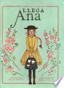 Llega Ana. Inspirada en Ana de las Tejas Verdes