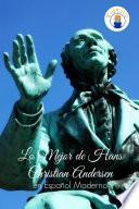 Lo Mejor de Hans Christian Andersen en Español Moderno