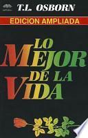 Lo Mejor de la Vida = The Best of Life