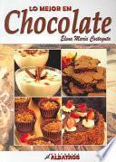 Lo Mejor En Chocolate / The Best in Chocolate