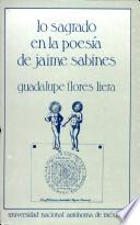 Lo sagrado en la poesía de Jaime Sabines