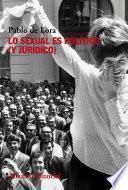 Lo sexual es político (y jurídico)