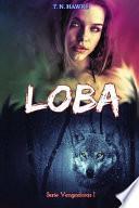 LOBA (Serie Vengadoras I)