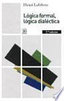 Lógica formal, lógica dialéctica