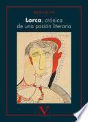 Lorca, crónica de una pasión literaria