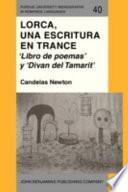Lorca, una escritura en trance