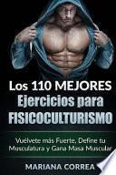 Los 110 Mejores Ejercicios Para Fisicoculturismo