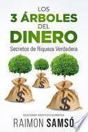 Los 3 Árboles Del Dinero