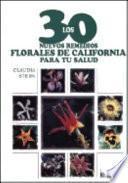 Los 30 nuevos remedios florales de California para tu salud