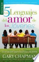 Los 5 Lenguajes del Amor de los Jovenes
