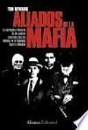 Los aliados de la Mafia