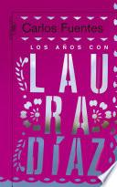 Los años con Laura Díaz