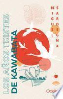 Los años tristes de Kawabata