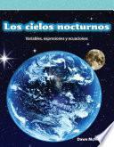 Los cielos nocturnos (Night Skies)