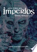 Los cien mil Imperios. Ámbar, hierro y fuego