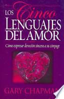 Los cinco lenguajes del amor/Five Love Languages