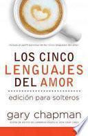 Los cinco lenguajes del amor para solteros