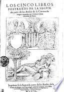 Los Cinco Libros Postreros De La Segvnda parte de los Anales de la Corona de Aragon