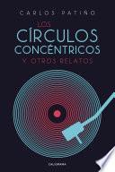 Los círculos concéntricos y otros relatos
