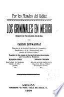 Los criminales en Mexico