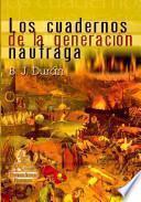 Los cuadernos de la generación náufraga