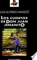 Los cuentos de Don Juan Jenanito