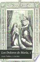 Los Dolores de Maria, 1