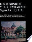 Los Dominicos y el Nuevo Mundo, siglos XVIII-XIX