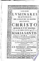 Los dos luminares mayores del cielo de la Iglesia militante, Christo ... y su madre ... Maria Santissima ...