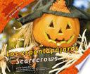 Los Espantapajaros/Scarecrows