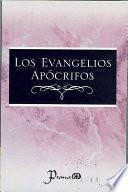 Los Evangelios Apocrifos